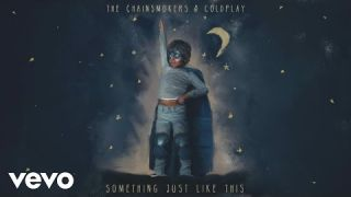 The Chainsmokers & Coldplay - Something Just Like This  דה צ'יינסמוקרס עם קולדפליי - סאמט'ינג לייק דיס